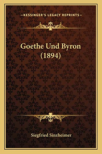 9781167428210: Goethe Und Byron (1894) (German Edition)