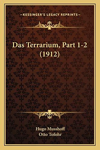 9781167429903: Das Terrarium, Part 1-2 (1912)