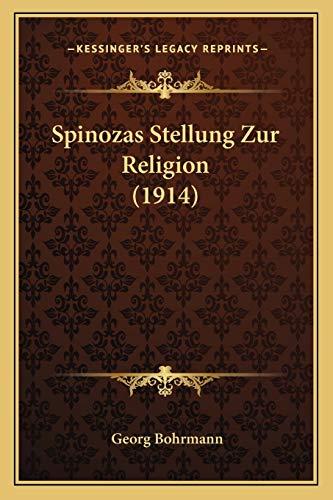 9781167437045: Spinozas Stellung Zur Religion (1914)