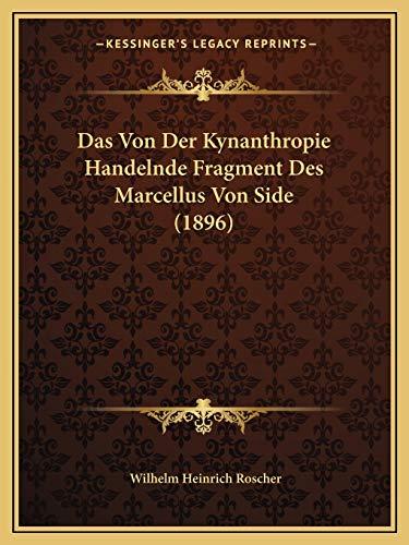 9781167443626: Das Von Der Kynanthropie Handelnde Fragment Des Marcellus Von Side (1896)