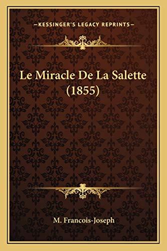9781167454776: Le Miracle de La Salette (1855)