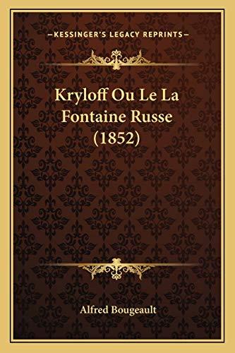 9781167461453: Kryloff Ou Le La Fontaine Russe (1852)