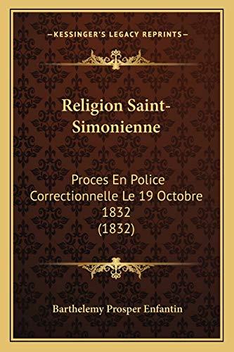 9781167462016: Religion Saint-Simonienne: Proces En Police Correctionnelle Le 19 Octobre 1832 (1832)