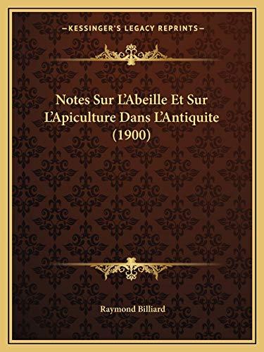 9781167466748: Notes Sur L'Abeille Et Sur L'Apiculture Dans L'Antiquite (1900)
