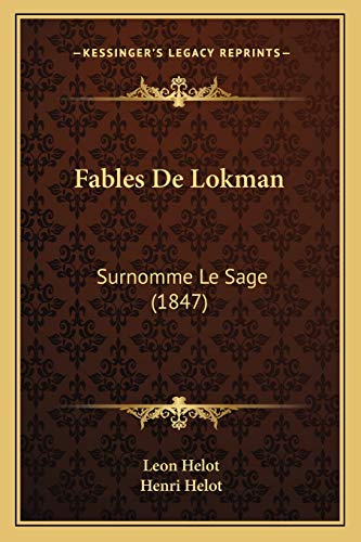 9781167468179: Fables De Lokman: Surnomme Le Sage (1847) (French Edition)