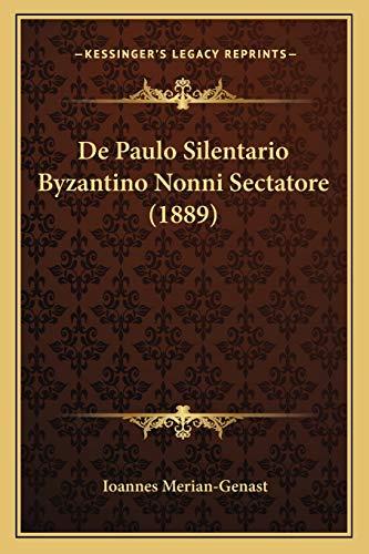 9781167469763: de Paulo Silentario Byzantino Nonni Sectatore (1889)