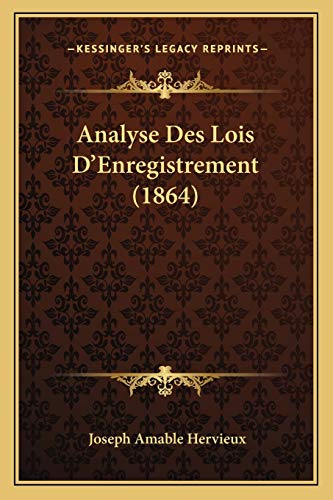 9781167470080: Analyse Des Lois D'Enregistrement (1864) (French Edition)
