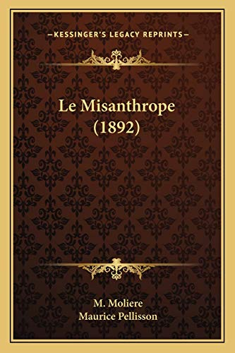 9781167472886: Le Misanthrope (1892) (French Edition)