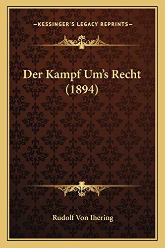 9781167474132: Der Kampf Um's Recht (1894)