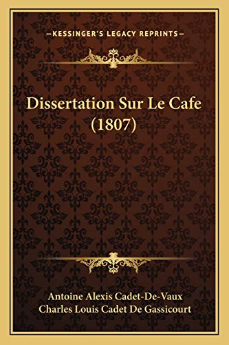 9781167478611: Dissertation Sur Le Cafe (1807) (French Edition)