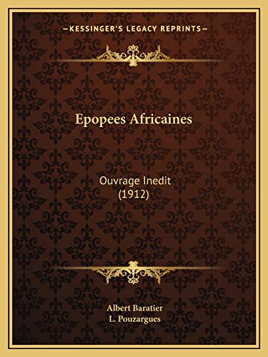 9781167481468: Epopees Africaines: Ouvrage Inedit (1912) (French Edition)