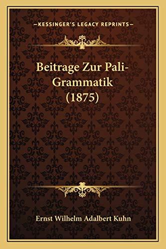 9781167483967: Beitrage Zur Pali-Grammatik (1875)
