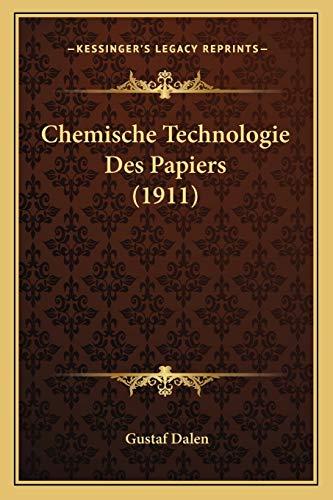 9781167486050: Chemische Technologie Des Papiers (1911) (German Edition)
