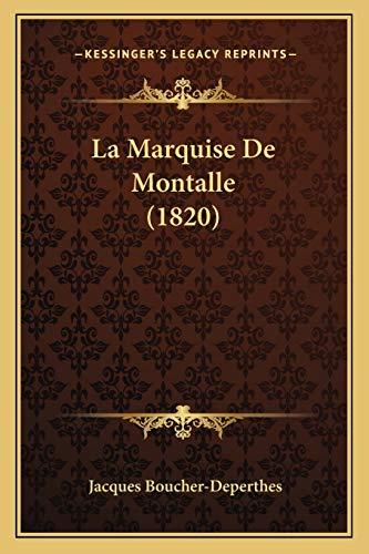 La Marquise de Montalle by Jacques Boucher: Jacques Boucher-Deperthes