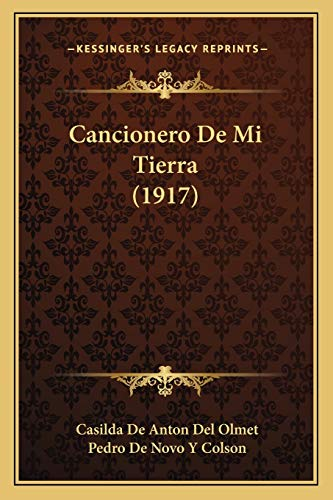 9781167499289: Cancionero De Mi Tierra (1917) (Spanish Edition)