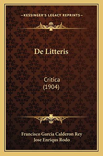 9781167499739: de Litteris: Critica (1904)
