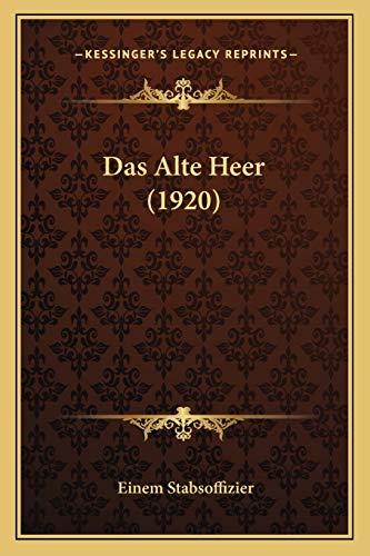 9781167503245: Das Alte Heer (1920)