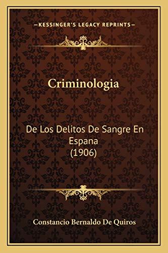 9781167504860: Criminologia: De Los Delitos De Sangre En Espana (1906) (Spanish Edition)