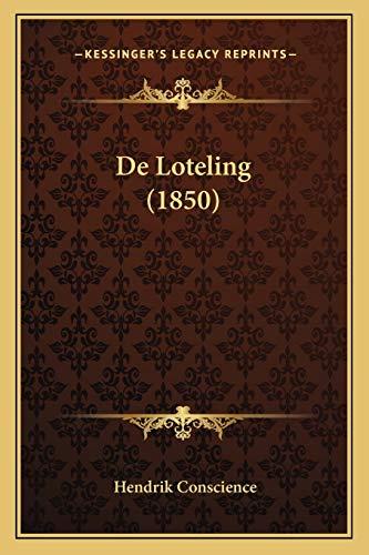9781167510878: De Loteling (1850) (Dutch Edition)