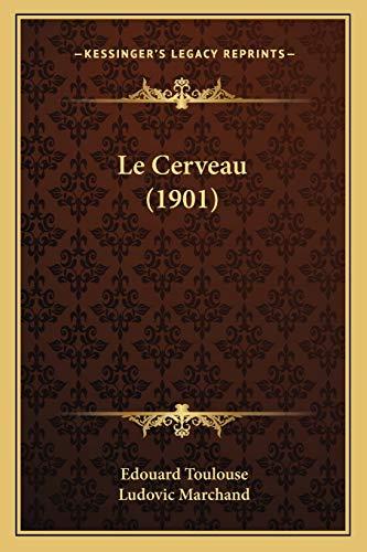 9781167513572: Le Cerveau (1901) (French Edition)