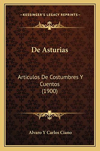 9781167515026: De Asturias: Articulos De Costumbres Y Cuentos (1900) (Spanish Edition)