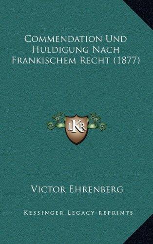 9781167519550: Commendation Und Huldigung Nach Frankischem Recht (1877)
