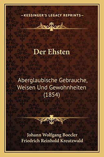 9781167523083: Der Ehsten: Aberglaubische Gebrauche, Weisen Und Gewohnheiten (1854)