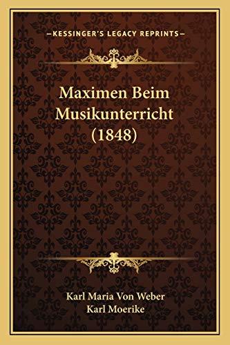 9781167538650: Maximen Beim Musikunterricht (1848) (German Edition)