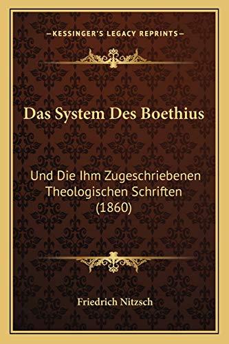 9781167539473: Das System Des Boethius: Und Die Ihm Zugeschriebenen Theologischen Schriften (1860) (German Edition)