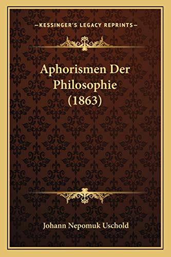 9781167542817: Aphorismen Der Philosophie (1863) (German Edition)