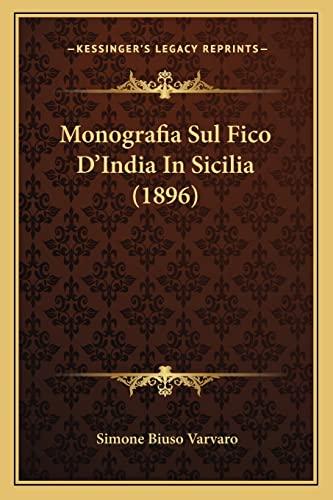 9781167543326: Monografia Sul Fico D'India in Sicilia (1896)
