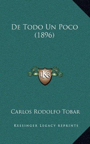 9781167546778: De Todo Un Poco (1896) (Spanish Edition)