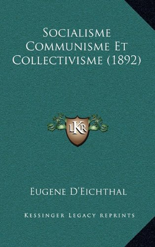 9781167553585: Socialisme Communisme Et Collectivisme (1892) (French Edition)
