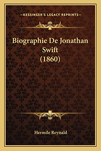 9781167555732: Biographie de Jonathan Swift (1860)