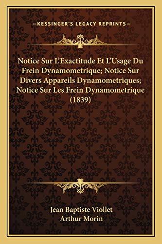 Notice Sur L`Exactitude Et L`Usage Du Frein
