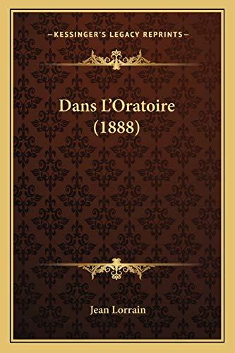 9781167562440: Dans L'Oratoire (1888) (French Edition)