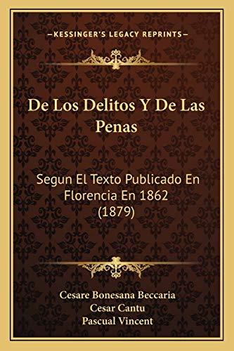 9781167562648: De Los Delitos Y De Las Penas: Segun El Texto Publicado En Florencia En 1862 (1879)