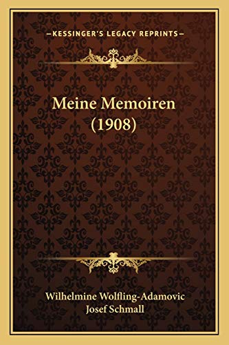 9781167564499: Meine Memoiren (1908) (German Edition)