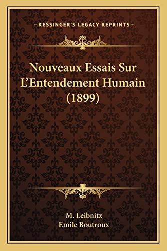 9781167569555: Nouveaux Essais Sur L'Entendement Humain (1899)