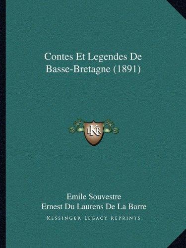 9781167569999: Contes Et Legendes de Basse-Bretagne (1891)