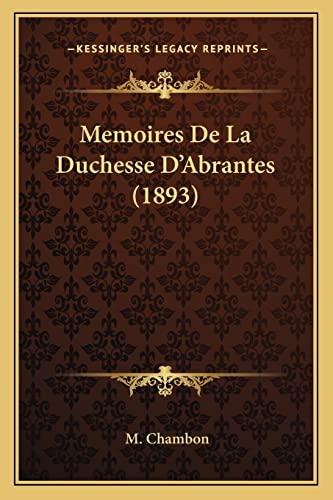 9781167570803: Memoires de La Duchesse D'Abrantes (1893)