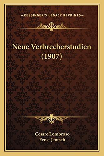 9781167570889: Neue Verbrecherstudien (1907) (German Edition)