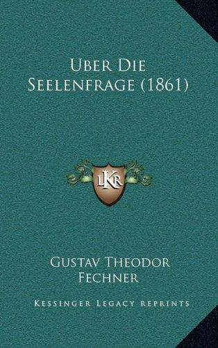 9781167571145: Uber Die Seelenfrage (1861)