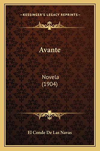 9781167571220: Avante: Novela (1904)
