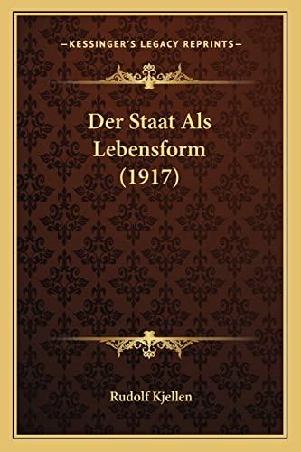 9781167576867: Der Staat ALS Lebensform (1917)