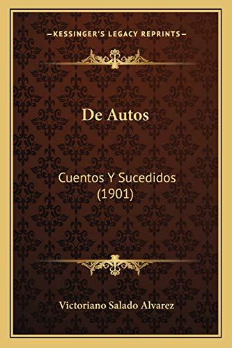 9781167579189: de Autos: Cuentos y Sucedidos (1901)