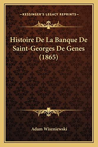9781167581878: Histoire de La Banque de Saint-Georges de Genes (1865)