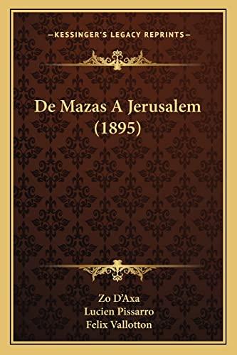 9781167582905: de Mazas a Jerusalem (1895)