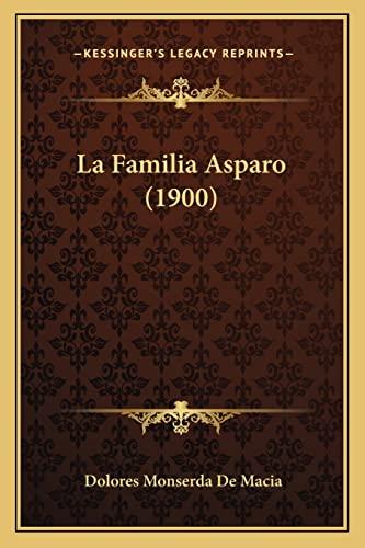 9781167583261: La Familia Asparo (1900)