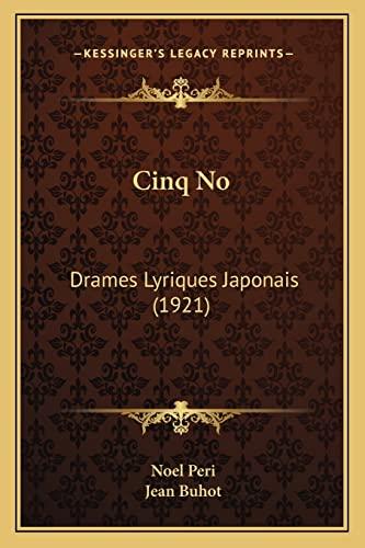 9781167585050: Cinq No: Drames Lyriques Japonais (1921) (French Edition)